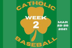 Catholic Baseball Week 2